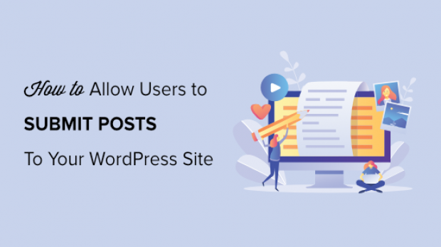 how-to-allow-users-to-submit-posts-to-wordpress-site